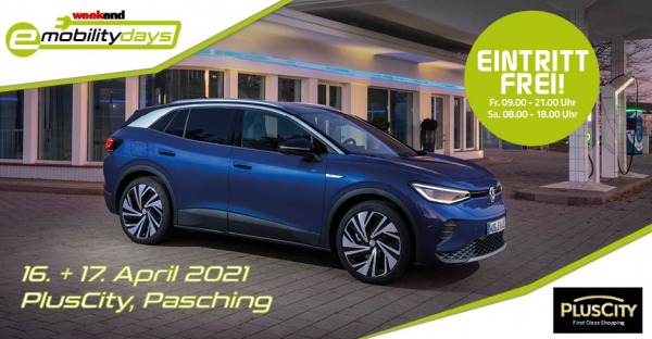 "e-mobility-days"" vom 16.-17.April 2021 in der PlusCity Pasching"