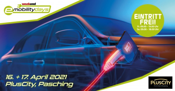 """e-mobility-days"" vom 16.-17.April 2021 in der PlusCity"