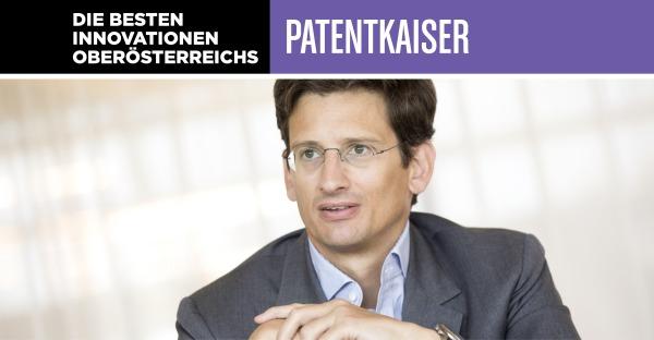 Die besten Innovationen Oberösterreichs: Patentkaiser